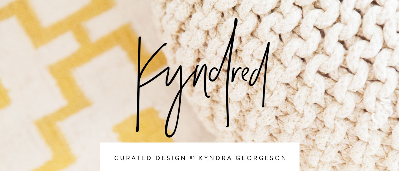 Kyndred Curated Design by Kyndra Georgeson